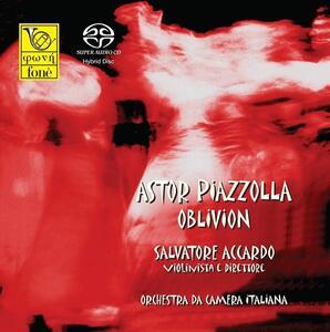 Astor Piazzolla Oblivion - SuperAudio CD ibrido di Astor Piazzolla,Salvatore Accardo