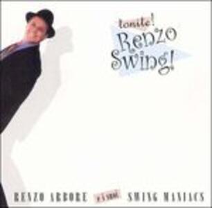 Tonite! Renzo Swing! - Vinile LP di Renzo Arbore,Swing Maniacs