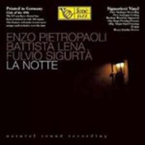 La notte - Vinile LP di Enzo Pietropaoli,Battista Lena,Fulvio Sigurtà