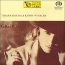 Gigolo - SuperAudio CD ibrido di Kenny Wheeler,Tiziana Simona