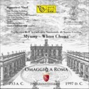 Omaggio a Roma vol.3 - Vinile LP di Myung-Whun Chung