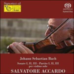 Sonate n.1, n.2, n.3 - Partite n.1, n.2, n.3 - SuperAudio CD ibrido di Johann Sebastian Bach,Salvatore Accardo