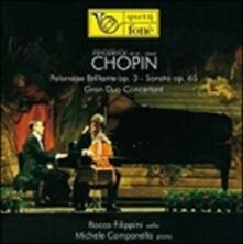 Sonata op.65 - SuperAudio CD ibrido di Fryderyk Franciszek Chopin,Michele Campanella,Rocco Filippini