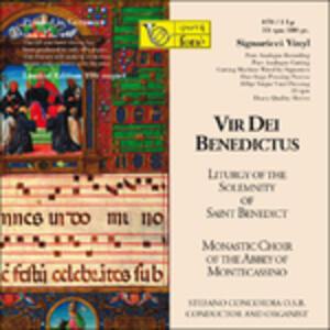Vir Dei Benedictus. Liturgy of the Solemnity of Saint Benedict - Vinile LP di Monastic Choir of Abbey of Montecassino
