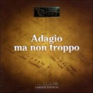 Adagio ma non troppo - CD Audio