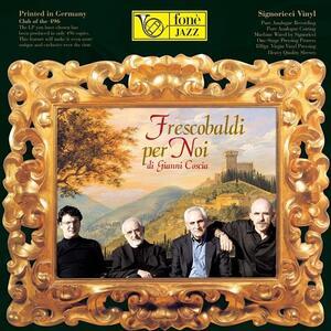 Frescobaldi per noi - Vinile LP di Gianni Coscia