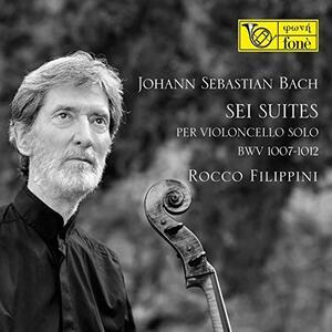 6 Suites per violoncello solo - CD Audio di Johann Sebastian Bach,Rocco Filippini