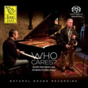 Who Cares? - SuperAudio CD di Scott Hamilton,Andrea Pozza