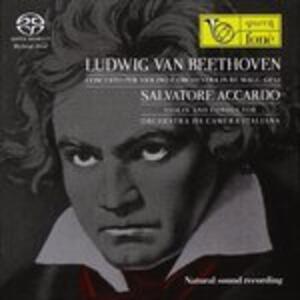 Concerto per violino op.61 - CD Audio di Ludwig van Beethoven,Salvatore Accardo,Orchestra da camera italiana