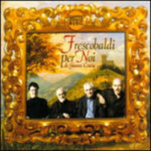 Frescobaldi per noi - CD Audio di Gianni Coscia