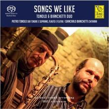 Songs We Like - SuperAudio CD ibrido di Pietro Tonolo,Giancarlo Bianchetti