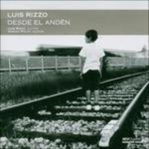 Desde El Ande - CD Audio di Luis Rizzo