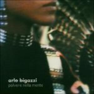 Polvere Nella Mente - CD Audio di Arlo Bigazzi