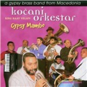 Gypsy Mambo - CD Audio di Kocani Orkestar