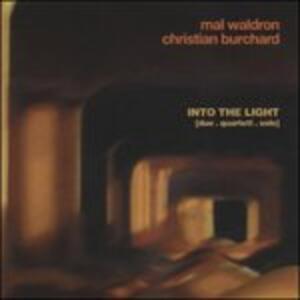 Into the Light - CD Audio di Mal Waldron,Christian Burchard