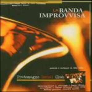 Pratomagno Social Club - CD Audio di Banda Improvvisa