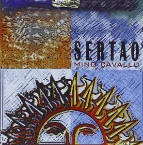 Sertao - CD Audio di Mino Cavallo