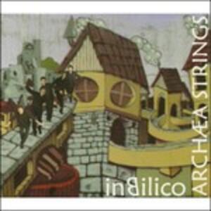 In Bilico - CD Audio di Archaea String