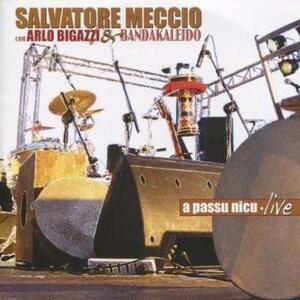 A Passu Nicu Live - CD Audio di Salvatore Meccio