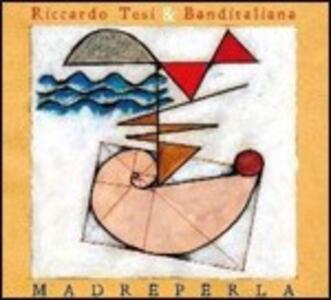 Madreperla - CD Audio di Riccardo Tesi,Banditaliana