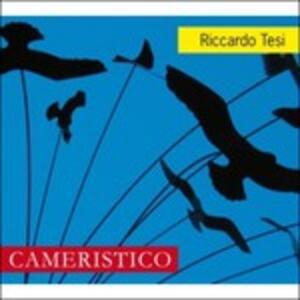 Cameristico - CD Audio di Riccardo Tesi
