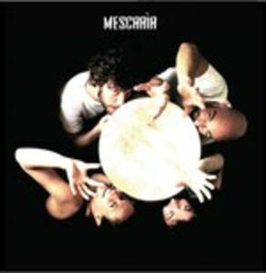 Mescaria - CD Audio di Mescaria