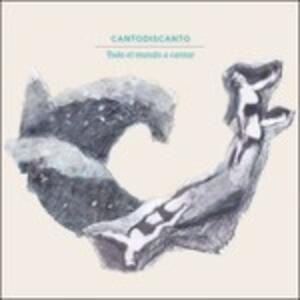 Todo el mundo a cantar - CD Audio di Cantodiscanto