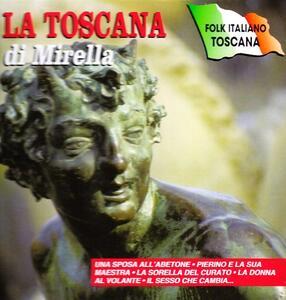 La Toscana di Mirella - CD Audio