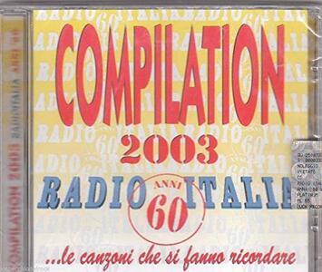 Compilation 2003 Radioitalia Anni 60 - CD Audio