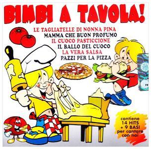 Bimbi a Tavola - CD Audio