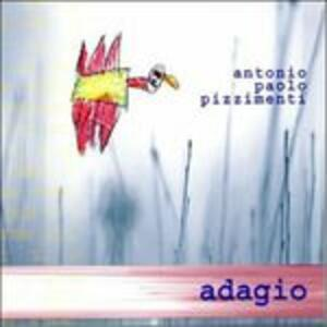 Adagio - CD Audio di Antonio Paolo Pizzimenti