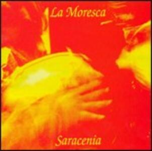 Saracenia - CD Audio di La Moresca