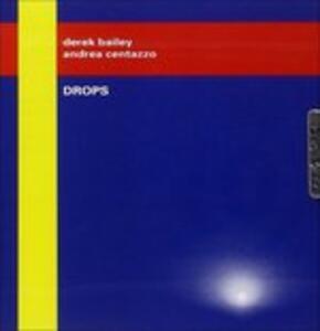 CD Drops Derek Bailey Andrea Centazzo