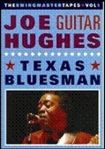 """Joe """"Guitar"""" Hughes. Texasman Blues - DVD"""