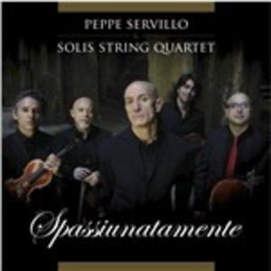Spassiunatamente - CD Audio di Solis String Quartet,Peppe Servillo
