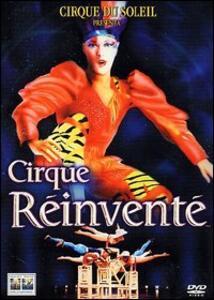 Cirque du soleil. Cirque Réinventé di Jacques Payette - DVD