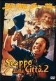 Cover Dvd DVD Scappo dalla città 2