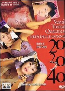 20 30 40. L'età delle donne di Sylvia Chang - DVD