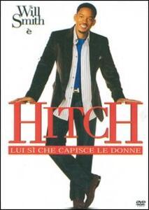 Hitch. Lui sì che capisce le donne di Andy Tennant - DVD