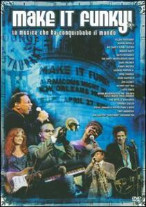 Make It Funky! La musica che ha conquistato il mondo di Michael Murphy - DVD