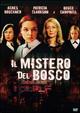 Cover Dvd DVD Il mistero del bosco