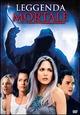 Cover Dvd DVD Leggenda mortale