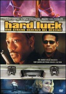 Hard Luck. Uno strano scherzo del destino di Mario Van Peebles - DVD