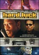 Cover Dvd DVD Hard Luck - Uno strano scherzo del destino