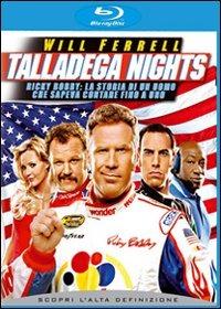 Cover Dvd Talladega Nights. Ricky Bobby: la storia di un uomo che sapeva contare... (Blu-ray)