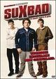Cover Dvd SuxBad - 3 menti sopra il pelo
