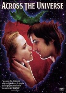Across the Universe di Julie Taymor - DVD