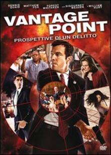 Vantage Point. Prospettive di un delitto di Pete Travis - DVD