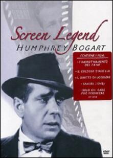 Humphrey Bogart. Screen Legend di John Cromwell,Edward Dmytryk,Zoltan Korda,Nicholas Ray,Mark Robson