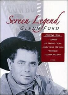 Glenn Ford. Screen Legend di Delmer Daves,Fritz Lang,Rudolph Matè,Vincent Sherman